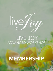 live joy advanced workshop at https://livejoymentoring.com/