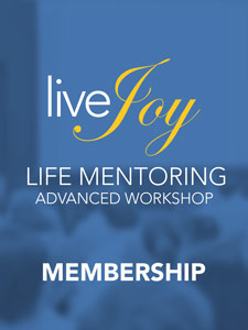 life mentoring advanced workshop at https://livejoymentoring.com/