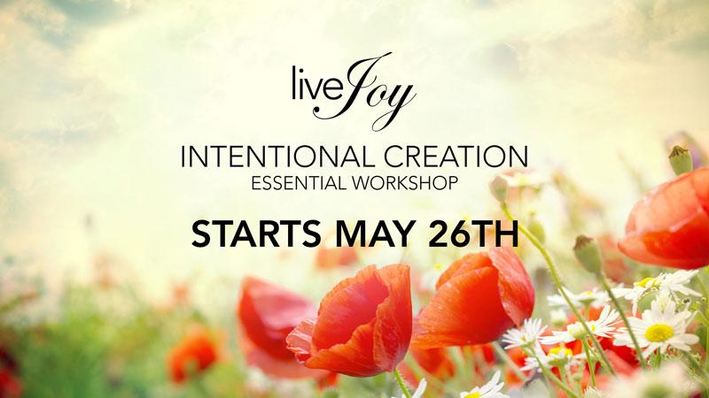 intentional creation online workshop livejoy