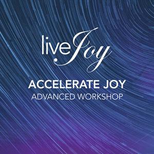 accelerate joy livejoy online workshop
